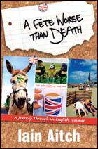 A Fete Worse Than Death - Iain Aitch
